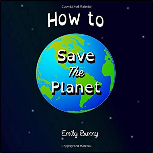 How To Save The Planet